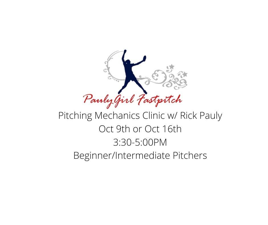 Pitching Mechanics Clinic w Rick Pauly Oct 9 or Oct 16 330-500PM BegimnerIntermediate Pitchers